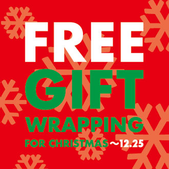 FREE GIFT WRAPPING FOR CHRISTMAS〜12/25(MON.)