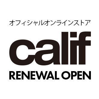 2.16.tue オフィシャルオンラインストア「calif」サイトリニューアルオープンの…