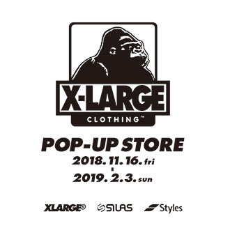11.16.fri-2.3.sun XLARGE® FUKUOKA OUTLET POP…