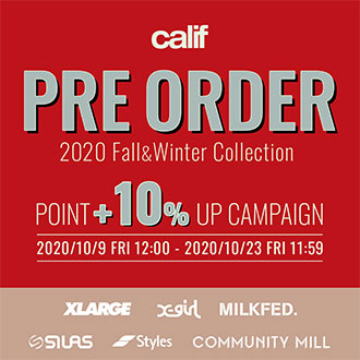10.9.fri calif「PRE-ORDER POINT +10% UP CAMPA…