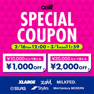 2.16.tue calif 「SPECIAL COUPON」