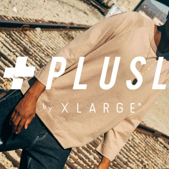 PLUS L by XLARGE® 2016 SUMMER COLLECTION PRE…